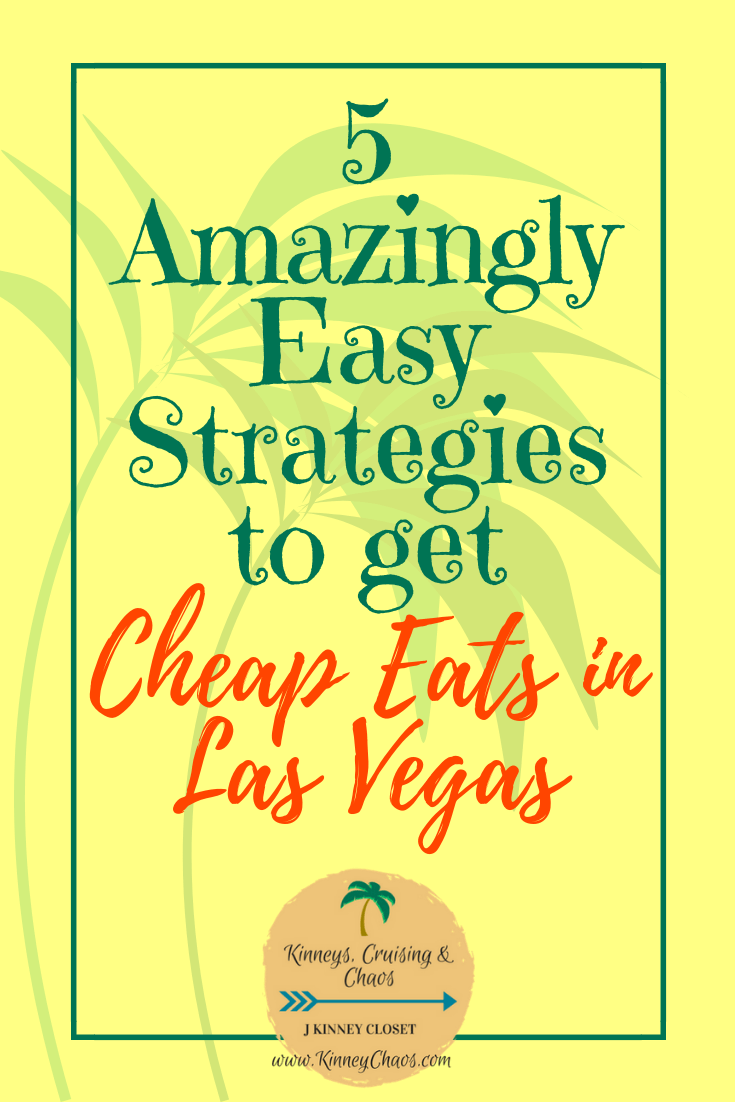 5 Amazingly Easy Strategies to get Cheap Eats in Las Vegas