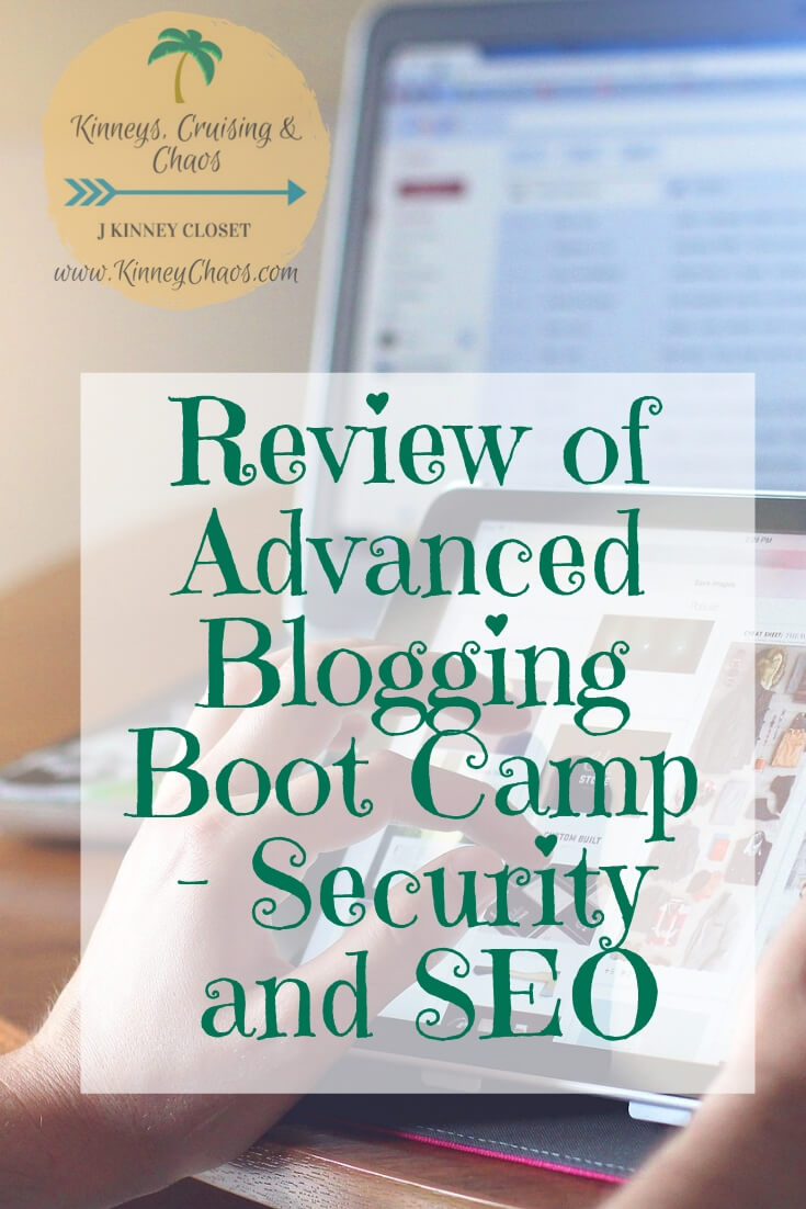 Review of Advanced Blogging Boot Camp – Security and SEO