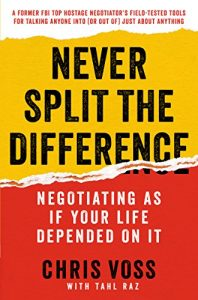Come and read what we think about Never Split the Difference by Chris Voss - Book Review #bookreview #neversplit #negotiation #negotiate #reallife #FBI #chrisvoss