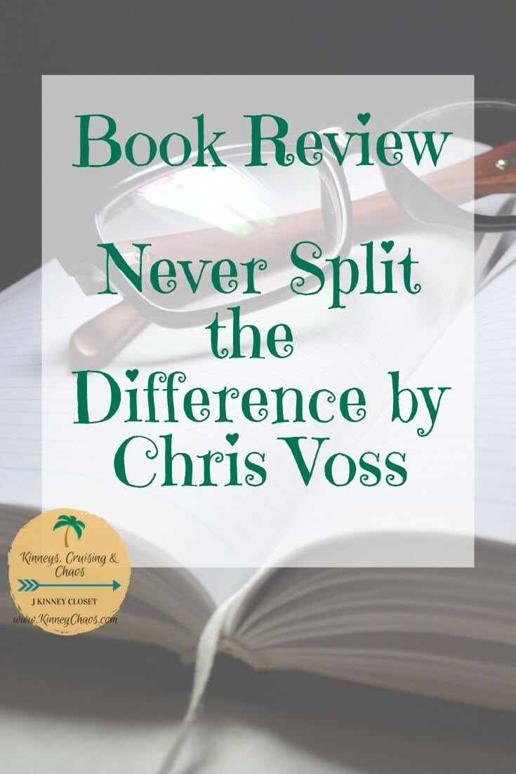 Book Review : Never Split the Difference by Chris Voss