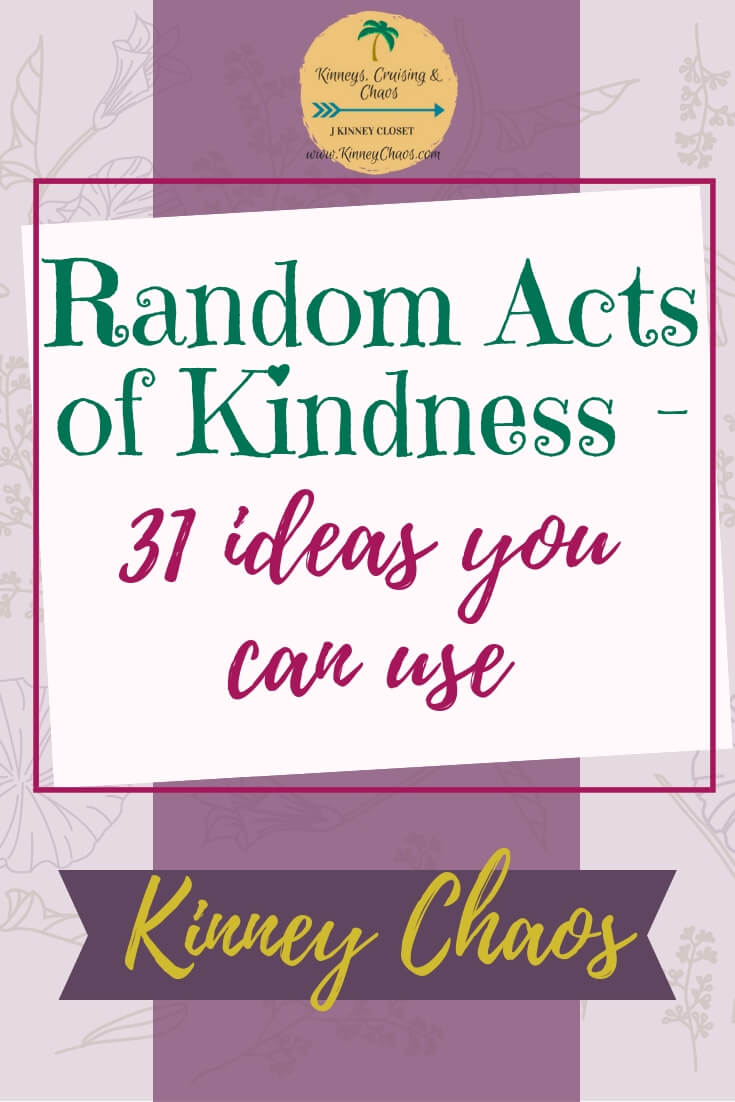 Random Acts of Kindness – 31 ideas you can use