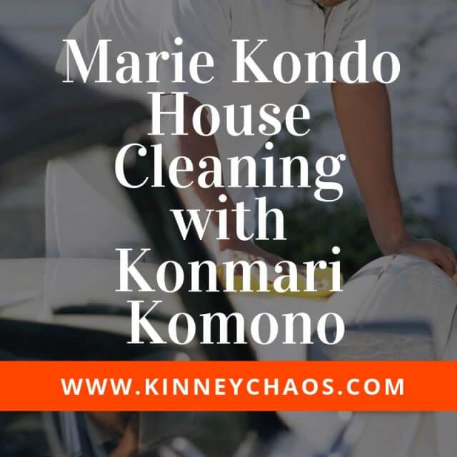 Marie Kondo House Cleaning with Konmari Komono #komono #mariekondo #konmari