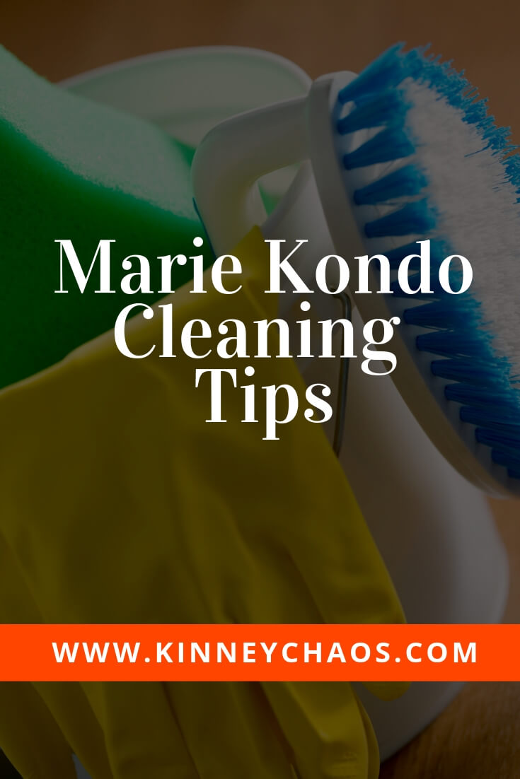 Marie Kondo Cleaning Tips