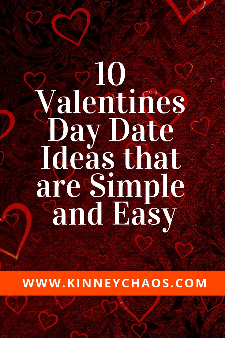 10 Valentines Day Date Ideas that are Simple and Easy