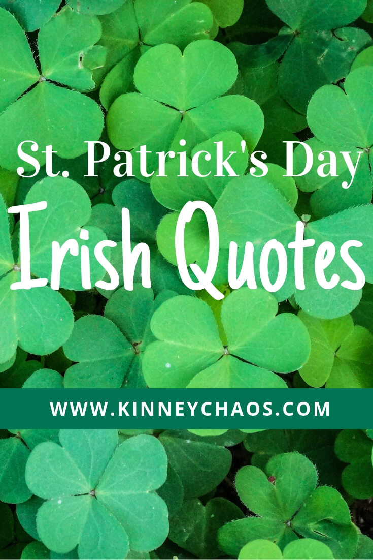 PIN for later, then come and read all our fun St. Patrick's Day Irish Quotes! #quoteoftheday #irish #stpatricksday #march #greenbeer #4leafclover #shamrocks