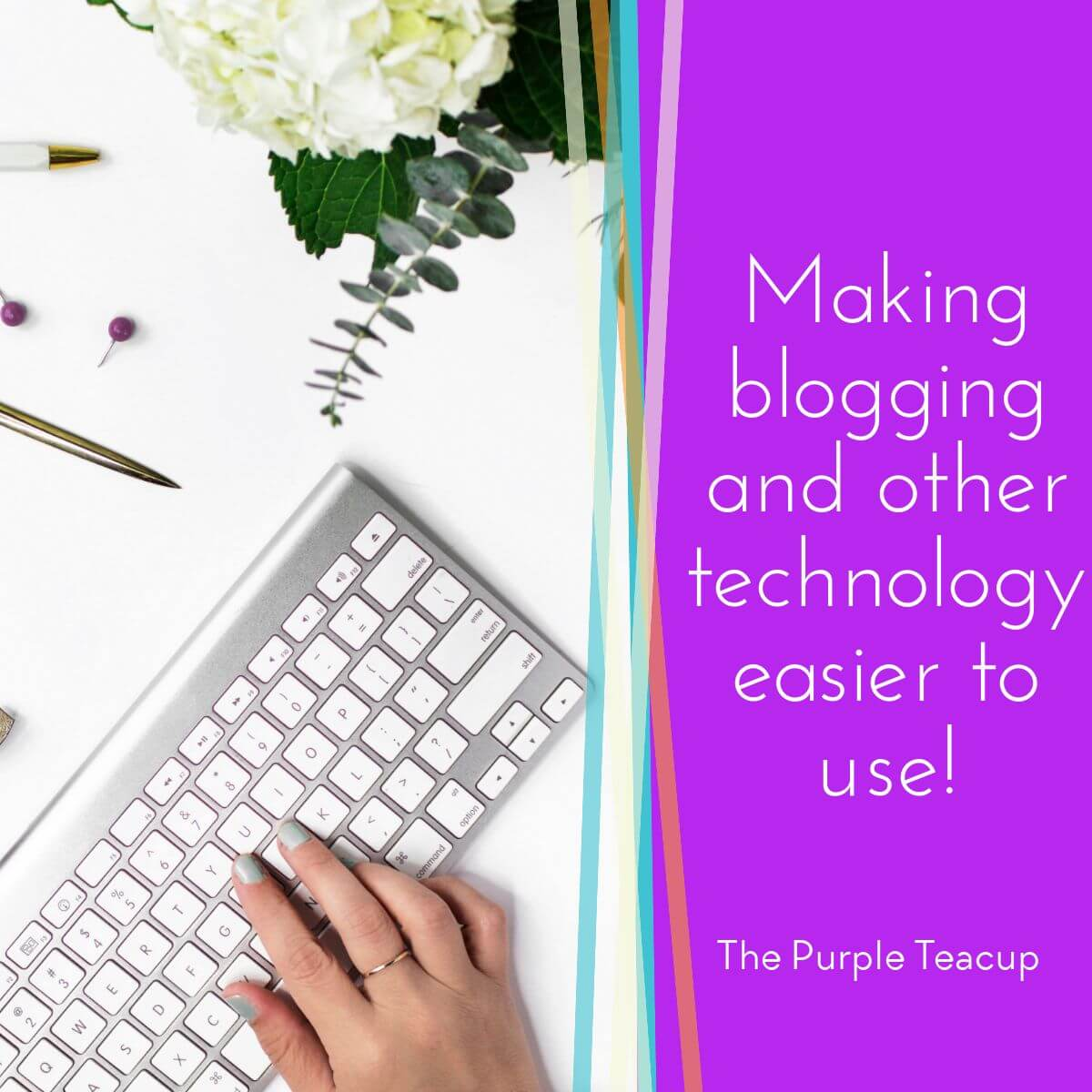 Learn about blogging and other technology at The Purple Teacup!