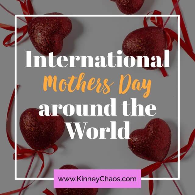 International Mothers Day around the world