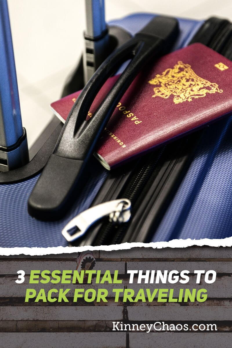 3 Essential Things to Pack for Traveling